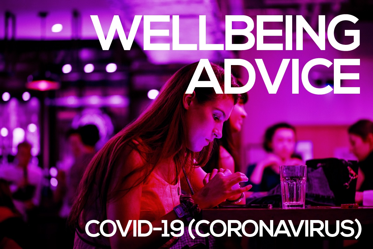 COVID-19 Wellbeing Advice