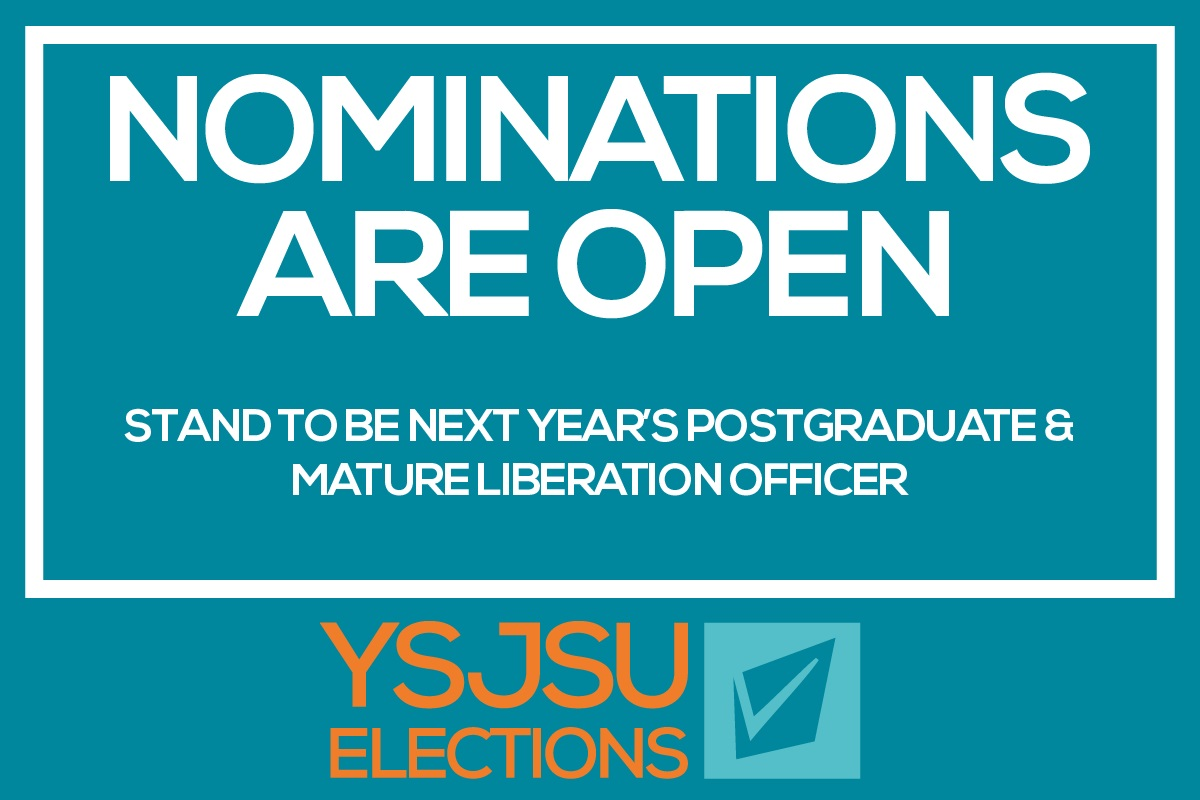 Stand to be next year's Postgraduate and Mature Students Liberation Officer!