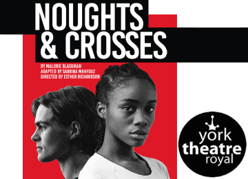 Noughts and Crosses at York Theatre Royal